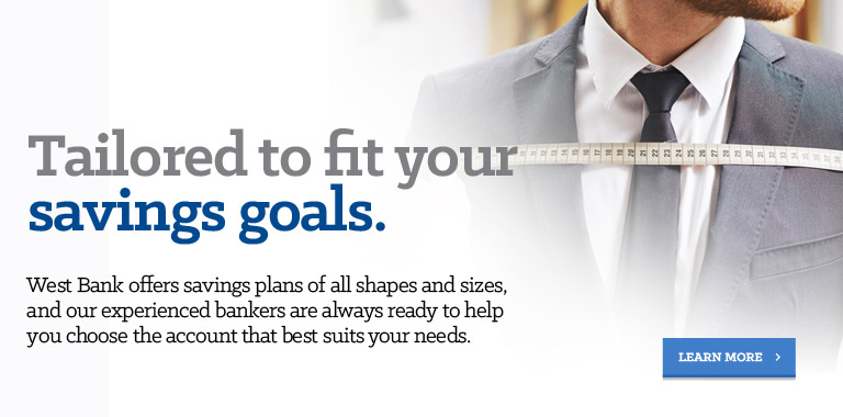 Tailored to fit your savings goals