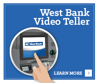 Learn more about West Bank Video Tellers.